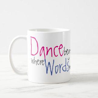 Tanz fängt an, wo Wörter individuellen Namen Kaffeetasse