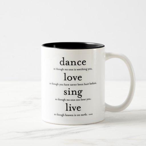 Tanz, Liebe, singen u. leben Kaffee Haferl
