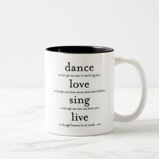 Tanz, Liebe, singen u. leben Zweifarbige Tasse
