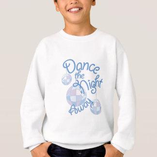 Tanz-Nacht weg Sweatshirt