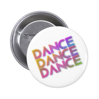 Tanz-Tanz-Tanz-Knopf Runder Button 5,7 Cm