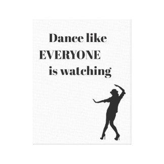 Tanz wie JEDER passt - Leinwand-Kunst auf Leinwanddruck