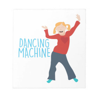 Tanzen-Maschine Notizblock