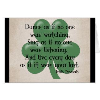 Tanzen Sie, als ob:: Irisches Sprichwort Karte