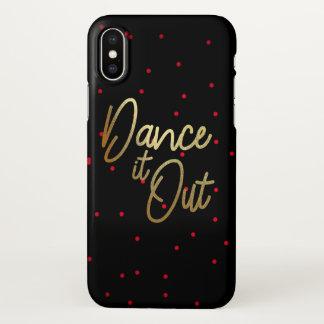 Tanzen Sie es heraus! iphone X Fall iPhone X Hülle