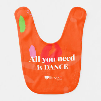 """tanzt All You Need I"" Baby Bib Babylätzchen"