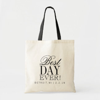 Tote Bag   BEST DAY EVER