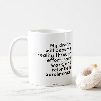 Tasse für Träumer: Inspirierend Zitat