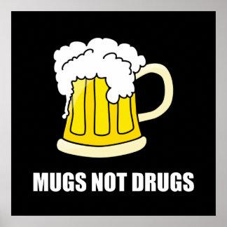 Tassen-nicht Drogen Poster