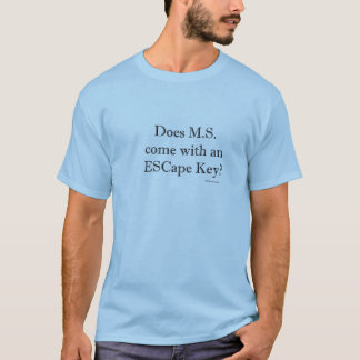 Taste- ESC T-Shirt