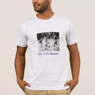 Tat ich Thaaaat Basketballspiel T-Shirt