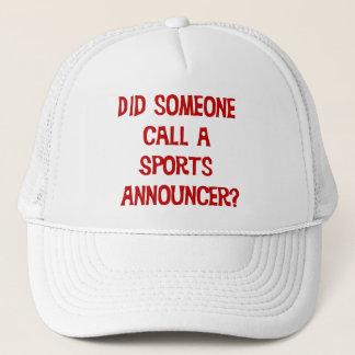 Tat jemand Anruf ein Sport-Ansager-Hut Truckerkappe