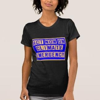 Tat jetzt auf Klimanott-shirt T-Shirt