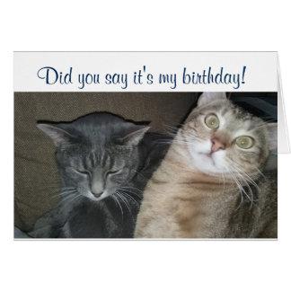 Tat Sie, es zu sagen ist meine Geburtstagskarte Karte