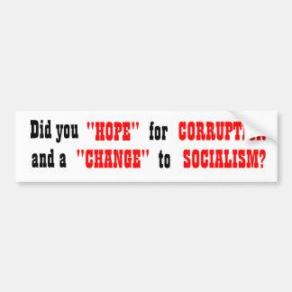 """Tat Sie """"HOFFNUNG"""" für KORRUPTION und eine Autoaufkleber"""