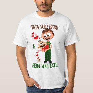 Tata Voli Bebu (Vati-Liebe-Baby) Bela (weiß) T-Shirt