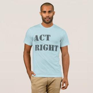 """""""Taten-Recht-"""" T - Shirt"""