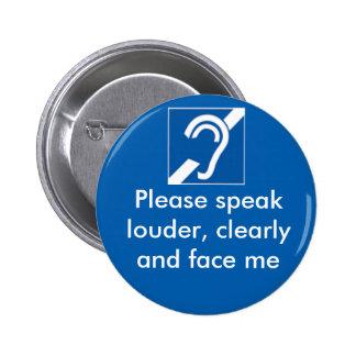 Taub und hart vom Anhörungs-Abzeichen Runder Button 5,7 Cm