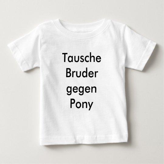 Tausche Bruder gegen Pony Baby T-shirt