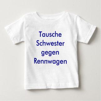 Tausche Schwester gegen Rennwagen Baby T-shirt