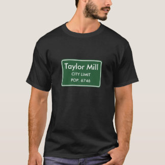 Taylor-Mühle, KY-Stadt-Grenze-Zeichen T-Shirt