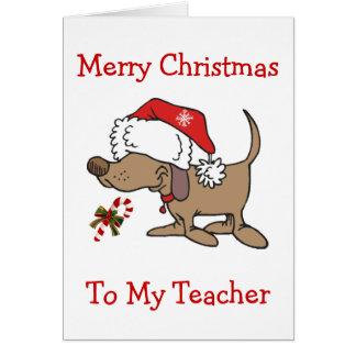 TEACHER/CHRISTMAS-CHRISTMAS WELPE FÜR LEHRER KARTE