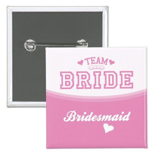 Team-Braut-Brautjungfern-Knopf Quadratischer Button 5,1 Cm