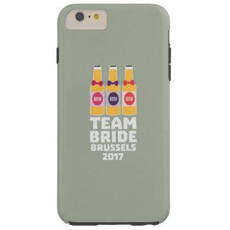 Team-Braut Brüssel 2017 Zfo9l Tough iPhone 6 Plus Hülle