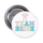 Team-Braut-Knopf Anstecknadelbutton
