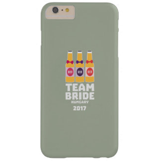 Team-Braut Ungarn 2017 Z70qk Barely There iPhone 6 Plus Hülle