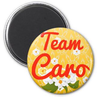 Team Caro Kühlschrankmagnet