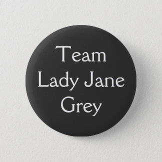 Team-Dame Jane Grey Runder Button 5,7 Cm