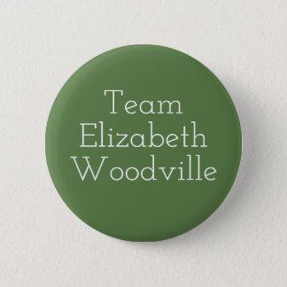 Team Elizabeth Woodville Runder Button 5,7 Cm