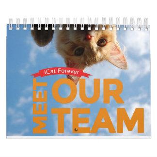 Team ICat tragen für immer ein Abreißkalender