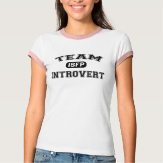 Team Introvert: ISFP T-Shirt