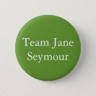 Team Jane Seymour Runder Button 5,1 Cm