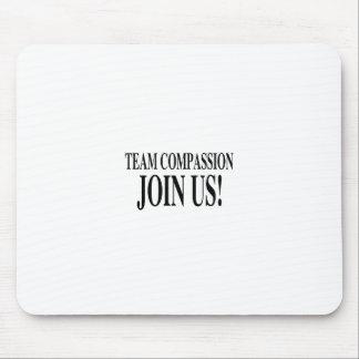 Team-Mitleid verbinden uns Mousepad