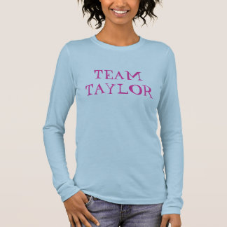 TEAM TAYLOR LANGARM T-Shirt