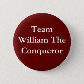 Team William das Eroberer-Abzeichen Runder Button 5,1 Cm