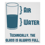 Technisch ist das Glas immer voll Poster