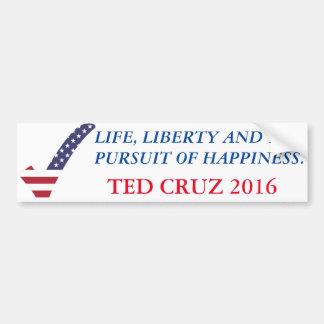 Ted Cruz 2016-Life, Freiheit, Verfolgung von Autoaufkleber