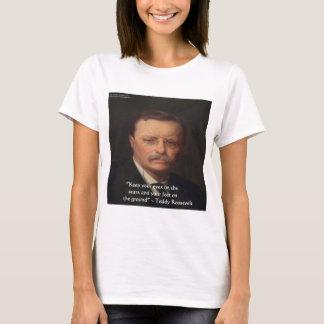 """Teddy Roosevelt """"Füße auf Boden"""" T-Shirt"""
