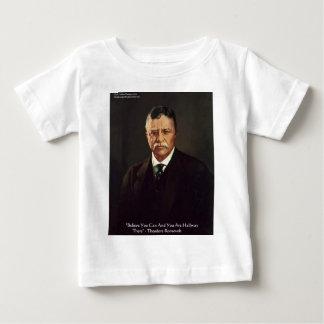 """Teddy Roosevelt""""glauben Sie an Selbst"""" Baby T-shirt"""