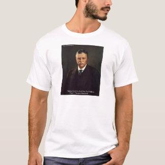 """Teddy Roosevelt""""glauben Sie an Selbst"""" T-Shirt"""