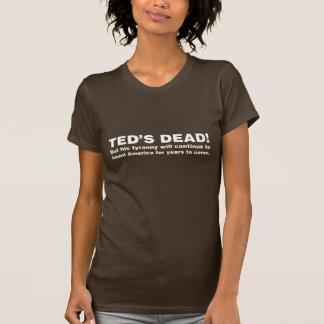 Teds tot! (Kundengerecht) T-Shirt