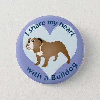 Teilen Sie Ihr Herz - BULLDOGGE Runder Button 5,7 Cm