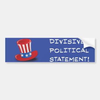 Teilende politische Aussage! Autoaufkleber