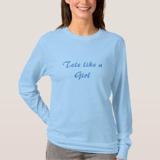 Tele wie ein Mädchen LS-T-Stück T-Shirt