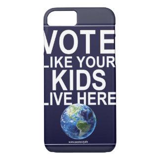 Telefon-Kasten - Abstimmung wie Ihre Kinder leben iPhone 7 Hülle