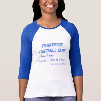 Tennessee-Fußballfane, durch dick und dünn… T-Shirt